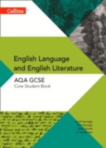 Aqa Gcse English Language And English Literature: Core Student Book - 2840149414