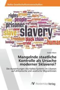 Mangelnde Staatliche Kontrolle Als Ursache Moderner Sklaverei? - 2857252056