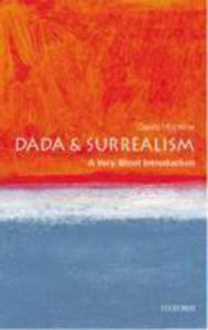 Dada And Surrealism: A Very Short Introduction - 2839860460
