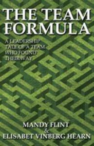 The Team Formula - A Leadership Tale Of A Team That Found Their Way - 2839912809