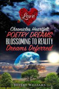 Chronicles Heartfelt Poetry Dreams Blossoming To Reality - 2849952918