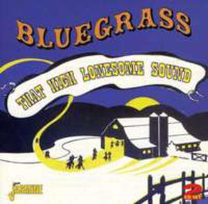Bluegrass - That High Lon - 2839392697