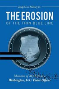 The Erosion Of The Thin Blue Line - 2871224697