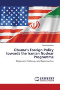 Obama's Foreign Policy Towards The Iranian Nuclear Programme - 2857252606