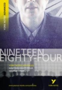 Nineteen Eighty Four: York Notes Advanced - 2839898951