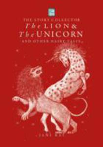 The Lion And The Unicorn And Other Hairy Tales - 2849930575