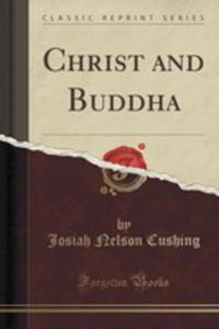 Christ And Buddha (Classic Reprint) - 2852851113