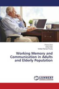 Working Memory And Communication In Adults And Elderly Population - 2857259000