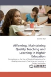 Affirming, Maintaining Quality Teaching And Learning In Higher Education - 2857099789