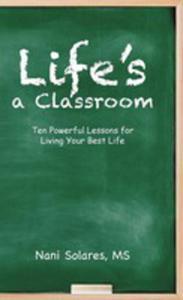 Life's A Classroom - 2871222366