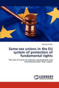 Same - Sex Unions In The Eu System Of Protection Of Fundamental Rights - 2857119004