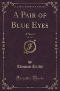 A Pair Of Blue Eyes, Vol. 2 Of 3 - 2853064756