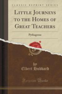 Little Journeys To The Homes Of Great Teachers - 2854753768