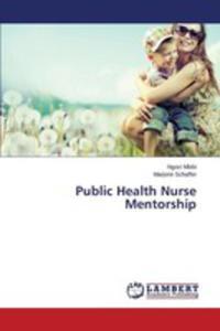 Public Health Nurse Mentorship - 2857252557