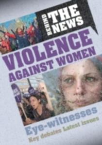 Behind The News: Violence Against Women - 2849502218