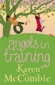 Angels In Training (Angels Next Door Book 2) - 2839859256