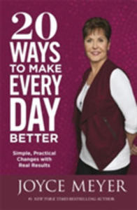 20 Ways To Make Every Day Better - 2863278775