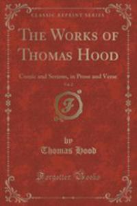 The Works Of Thomas Hood, Vol. 2 - 2852970581