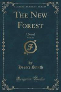 The New Forest, Vol. 1 Of 3 - 2852848282