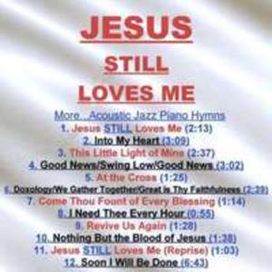 Jesus Still Loves Me (Cdr) - 2840209483