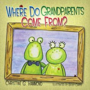 Where Do Grandparents Come From? - 2852936740