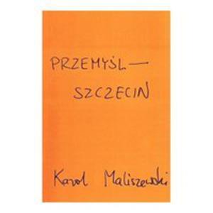 Przemyśl - Szczecin