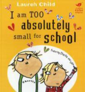 I Am Too Absolutely Small For School - 2839919436