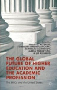 The Global Future Of Higher Education And The Academic Profession - 2845348170