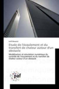 Etude De L'écoulement Et Du Transfert De Chaleur Autour D'un Obstacle - 2857260284