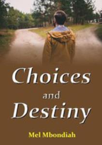 Choices And Destiny - 2852927640