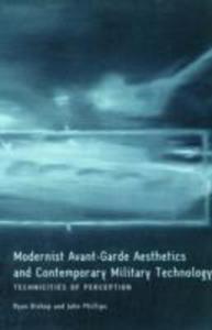 Modernist Avant - Garde Aesthetics And Contemporary Military Technology - 2849915496
