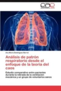 Analisis De Patron Respiratorio Desde El Enfoque De La Teoria Del Caos - 2870845023