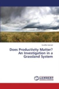 Does Productivity Matter? An Investigation In A Grassland System - 2857152710