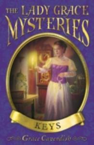 The Lady Grace Mysteries: Keys - 2839984213