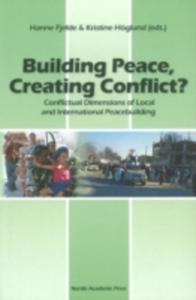 Building Peace, Creating Conflict? - 2840064646