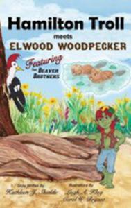 Hamilton Troll Meets Elwood Woodpecker - 2848638363