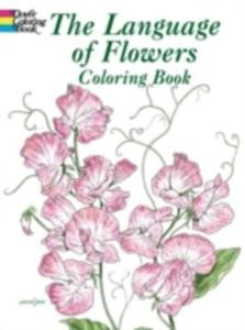 The Language Of Flowers Coloring Book - 2840002727