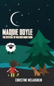 Maddie Doyle And The Mystery Of Heather Bank Farm - 2860669737