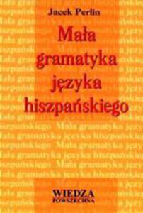 Mała Gramatyka Języka Hiszpańskiego - 2868680041