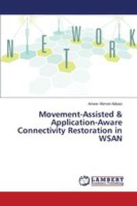 Movement-assisted & Application-aware Connectivity Restoration In Wsan - 2857254785