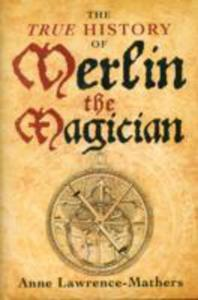 The True History Of Merlin The Magician - 2849910530