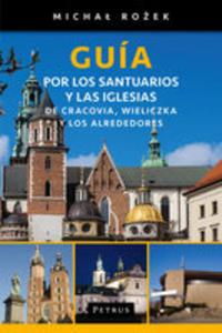 Gu�a Por Los Santuarios Y Las Iglesias De Cracovia, Wieliczka Y Los Alrededores - 2840381694