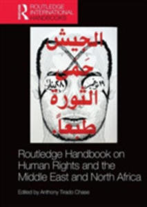 Routledge Handbook On Human Rights And The Middle East And North Africa - 2846075541