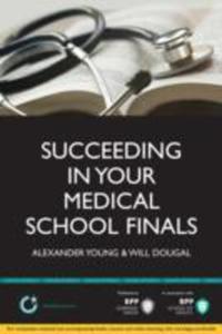 Succeeding In Your Medical School Finals - 2849914180
