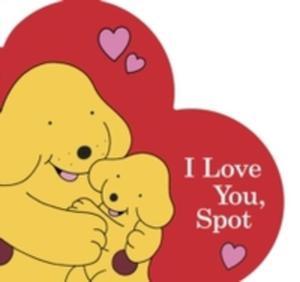 I Love You, Spot - 2848644789