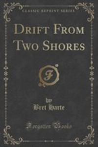Drift From Two Shores (Classic Reprint) - 2853013873