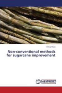 Non - Conventional Methods For Sugarcane Improvement - 2857126141