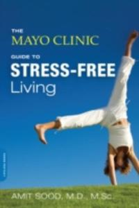 Mayo Clinic Guide To Stress - Free Living - 2851183965