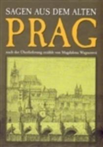 Prag - Sagen Aus Dem Alten - 2839839260