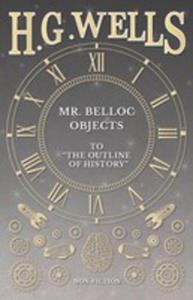"Mr. Belloc Objects To ""The Outline Of History"" - 2853985389"